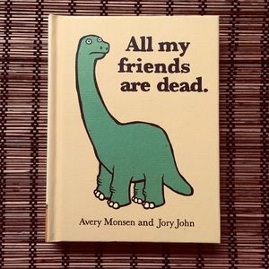 Book: All Of My Friends Are Dead